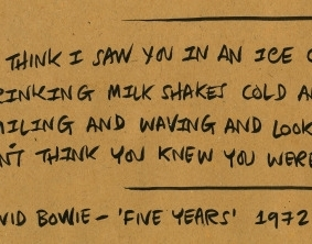 Four lines from 'Five Years' by David Bowie (1972)